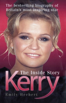 Kerry : The Inside Story, Paperback Book
