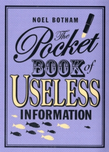 Pocket Book of Useless Information, Hardback Book
