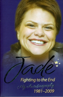 Jade : Fighting to the End, Paperback Book