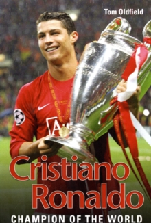 Cristiano Ronaldo : The 80 Million Man, Paperback Book