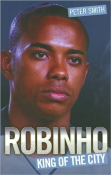 Robinho : King of the City, Hardback Book
