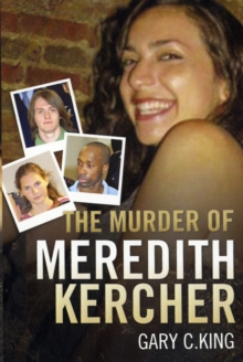 The Murder of Meredith Kercher, Paperback Book