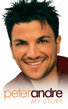 Peter Andre - All About Us : My Story, Paperback Book
