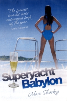 Superyacht  X-Rated, Paperback Book