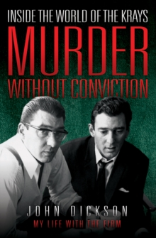 Murder without Conviction : Inside the World of the Krays, Paperback / softback Book