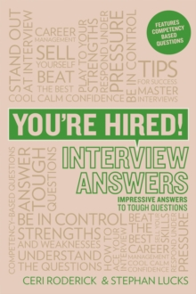You're Hired! Interview Answers : Brilliant Answers to Tough Interview Questions, Paperback Book