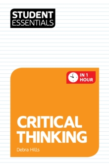 Student Essentials: Critical Thinking, Paperback / softback Book