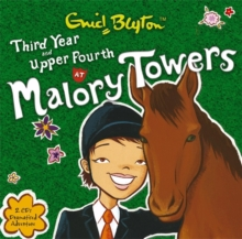 Malory Towers: Third Year & Upper Fourth, CD-Audio Book
