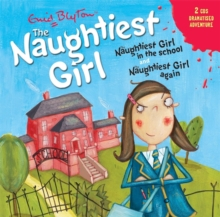 The Naughtiest Girl: Naughtiest Girl in the School & Naughtiest Girl Again, CD-Audio Book