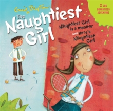 The Naughtiest Girl: Naughtiest Girl is A Monitor & Here's the Naughtiest Girl, CD-Audio Book