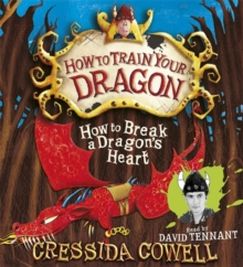 How to Break a Dragon's Heart : Book 8, CD-Audio Book