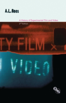A History of Experimental Film and Video, Paperback Book