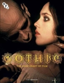Gothic : The Dark Heart of Film, Paperback / softback Book