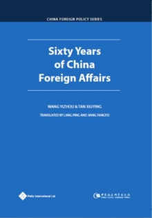 Sixty Years of China Foreign Affairs, Hardback Book