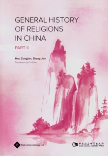 General History of Religions in China, Volume 2, Hardback Book