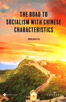 The Road to Socialism with Chinese Characteristics, Hardback Book