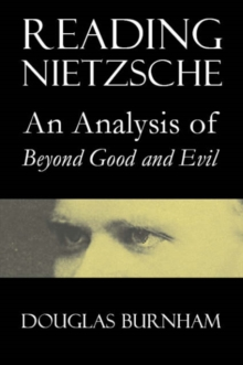 "Reading Nietzsche : An Analysis of ""Beyond Good and Evil"", Paperback / softback Book"