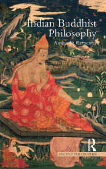 Indian Buddhist Philosophy, Hardback Book