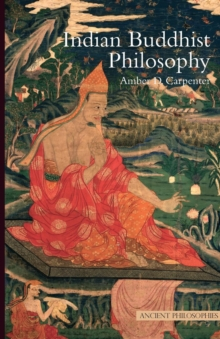 Indian Buddhist Philosophy, Paperback Book