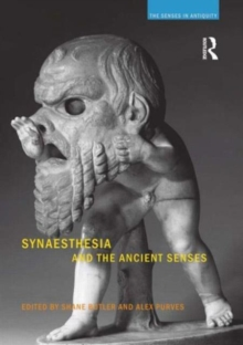 Synaesthesia and the Ancient Senses, Paperback / softback Book