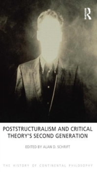 Poststructuralism and Critical Theory's Second Generation, Paperback / softback Book