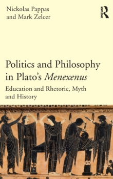 Politics and Philosophy in Plato's Menexenus, Hardback Book