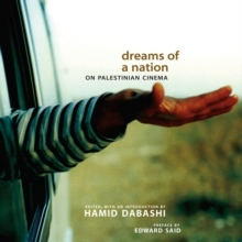 Dreams of a Nation : On Palestinian Cinema, Paperback / softback Book