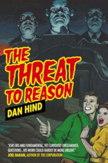 The Threat to Reason, Hardback Book