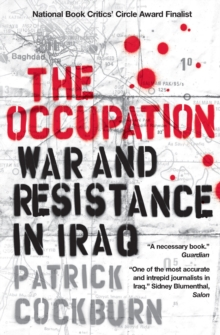 The Occupation : War and Resistance in Iraq, Paperback Book