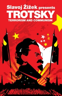 Trotsky : Terrorism and Communism, Paperback Book