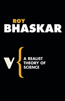 A Realist Theory of Science, Paperback Book