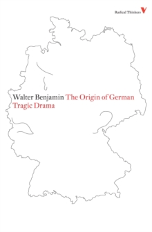 The Origin of German Tragic Drama, Paperback Book