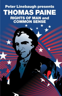 Thomas Paine : The Rights of Man and Common Sense, Paperback Book