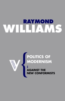 Politics of Modernism, Paperback Book