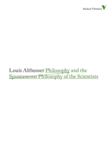 Philosophy and the Spontaneous Philosophy of the Scientists, Paperback Book