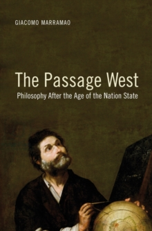 The Western Passage : Philosophy After the Age of the Nation-State, Paperback / softback Book