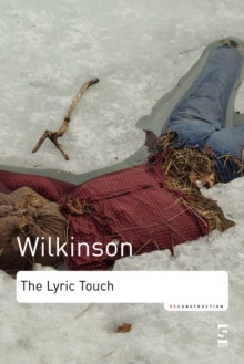 The Lyric Touch : Essays on the Poetry of Excess, Paperback Book