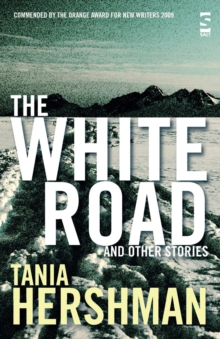The White Road and Other Stories, Paperback Book