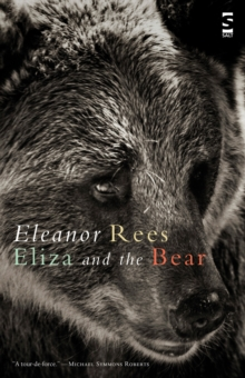 Eliza and the Bear, Paperback / softback Book