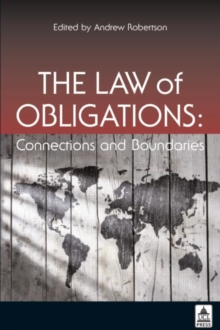 The Law of Obligations : Connections and Boundaries, Paperback / softback Book