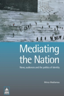 Mediating the Nation, Paperback Book