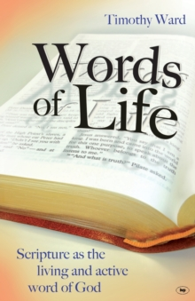 Words of Life : Scripture as the Living and Active Word of God, Paperback Book