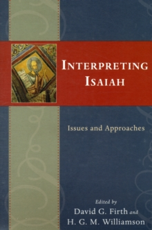 Interpreting Isaiah : Issues and Approaches, Paperback / softback Book