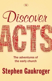 Discover Acts : The Adventures of the Early Church, Paperback / softback Book