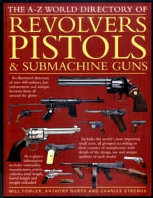 World Directory of Pistols, Revolvers and Submachine Guns, Paperback Book