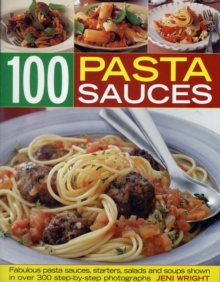 100 Pasta Sauces, Paperback / softback Book