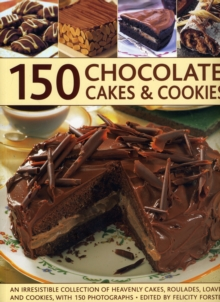 150 Chocolate Cakes and Cookies, Paperback Book
