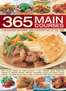365 Main Courses : A Deliciously Different Dish for Every Day of the Year, Hardback Book