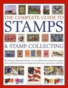 Complete Guide to Stamps & Stamp Collecting, Paperback Book