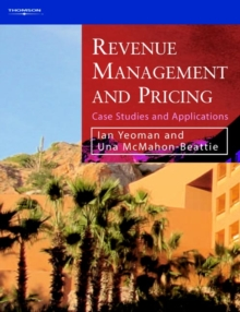 Revenue Management and Pricing : Case Studies and Applications, Paperback Book